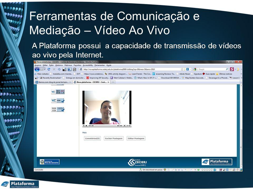 Ferramentas de Comunicação e Mediação – Vídeo Ao Vivo