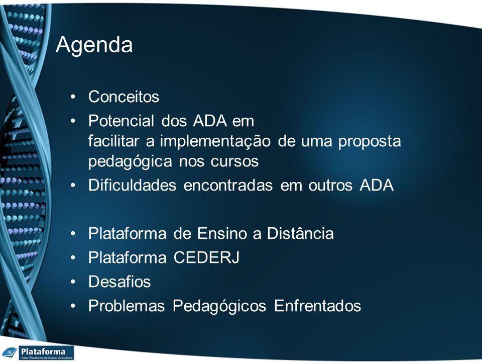 Agenda Conceitos. Potencial dos ADA em facilitar a implementação de uma proposta pedagógica nos cursos.
