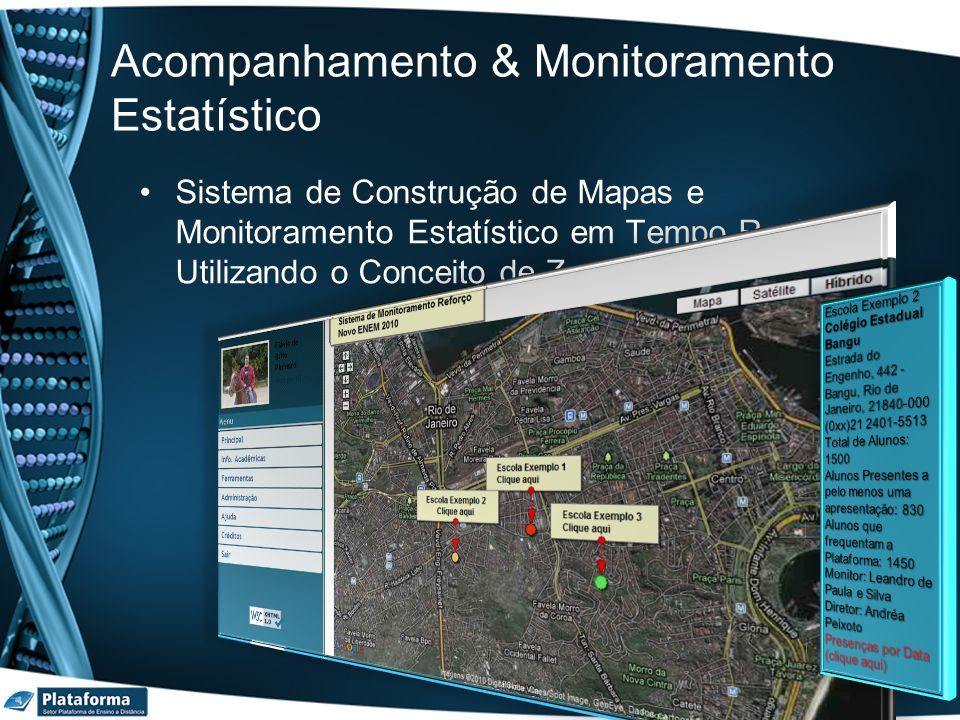 Acompanhamento & Monitoramento Estatístico