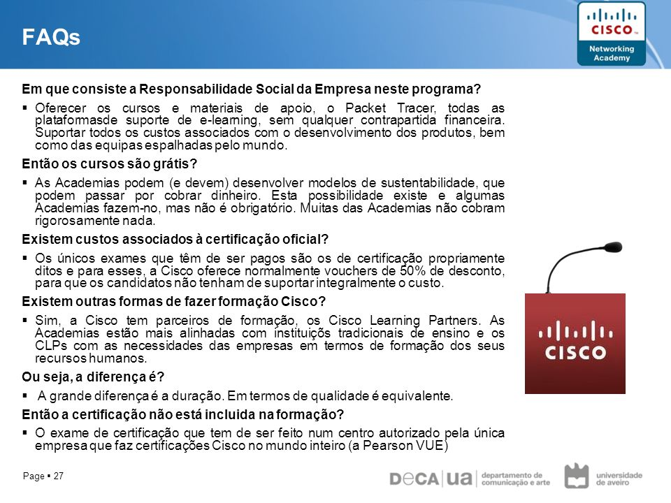 FAQs Em que consiste a Responsabilidade Social da Empresa neste programa