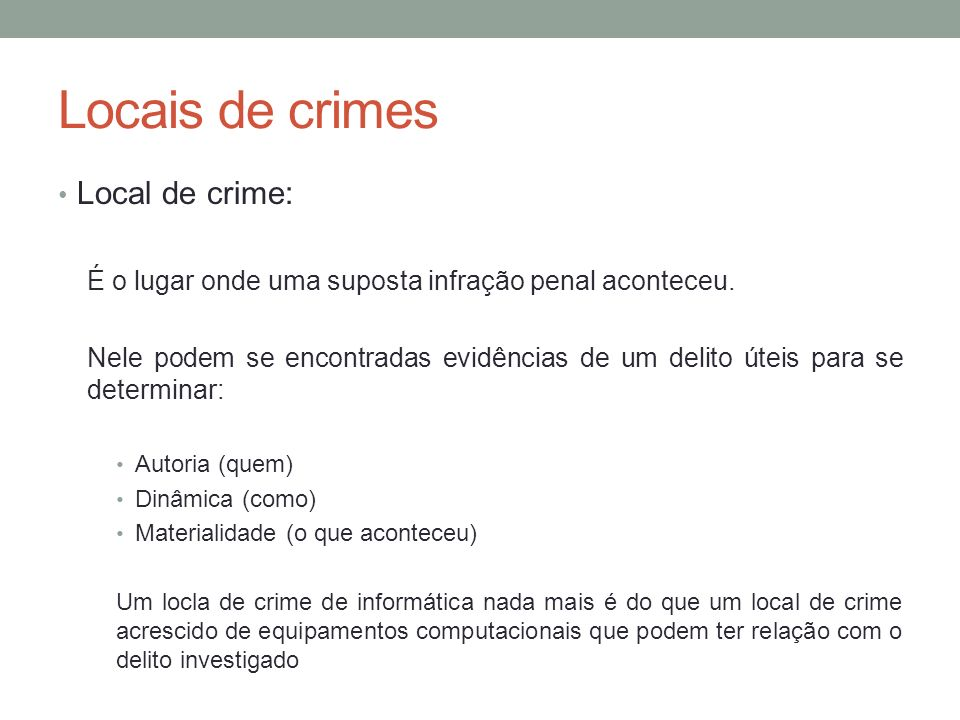 Locais de crimes Local de crime: