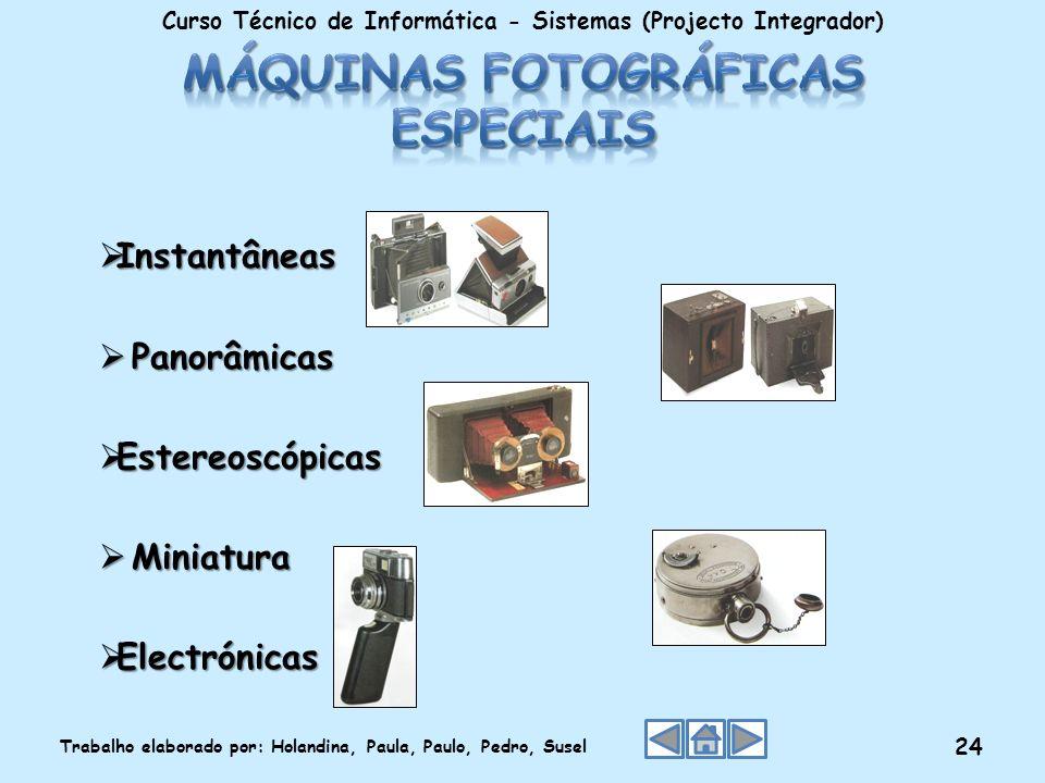 Máquinas fotográficas especiais