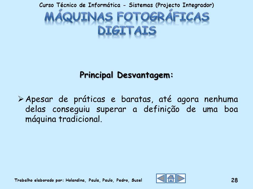 Máquinas Fotográficas Digitais