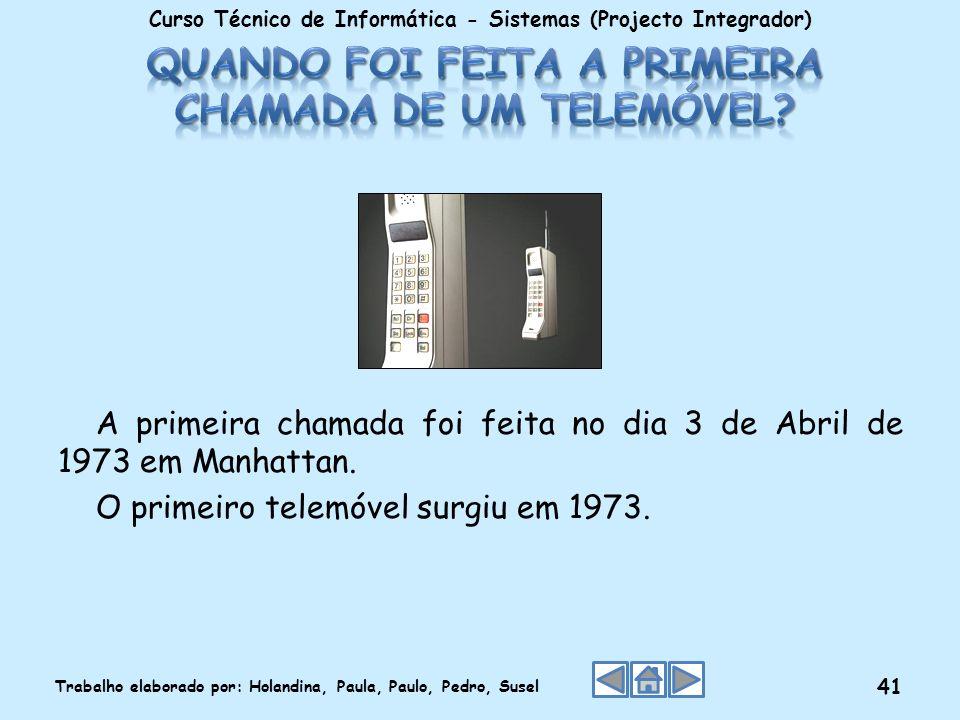 Quando foi feita a primeira chamada de um telemóvel