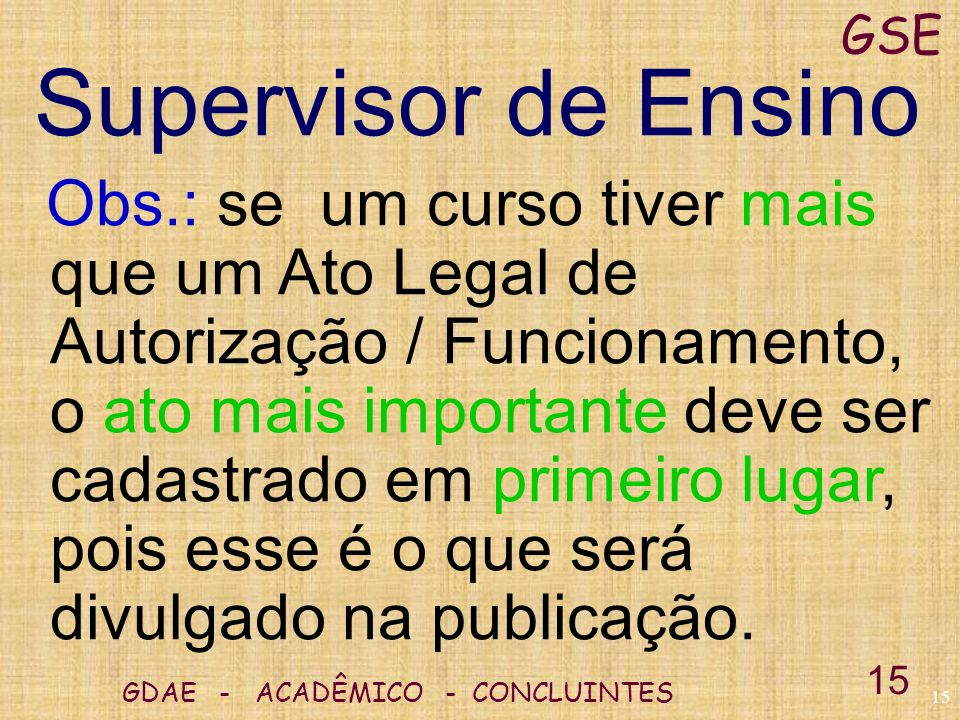 GSE Supervisor de Ensino.