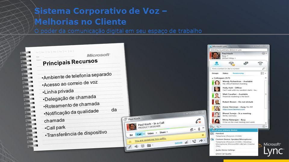 Sistema Corporativo de Voz – Melhorias no Cliente