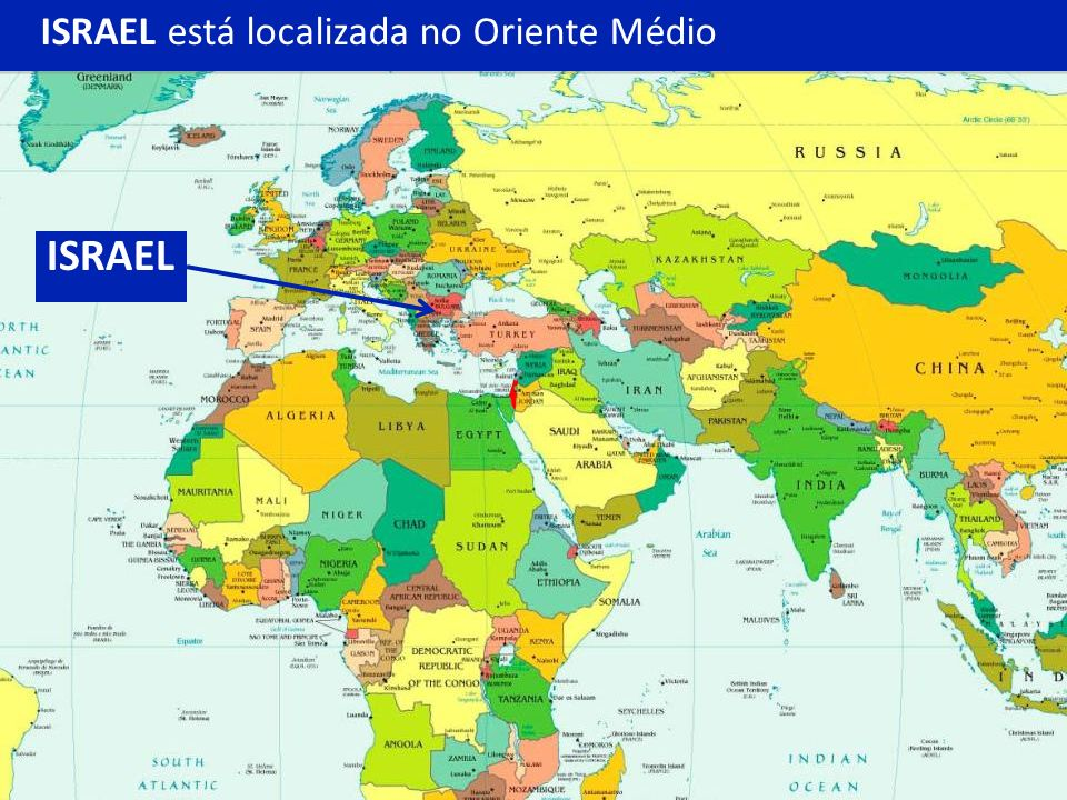 ISRAEL está localizada no Oriente Médio
