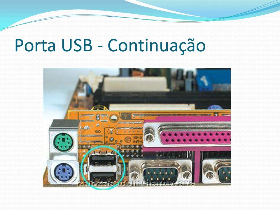 Porta USB - Continuação