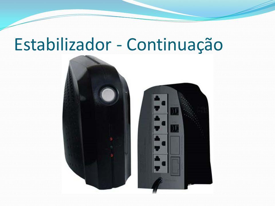 Estabilizador - Continuação