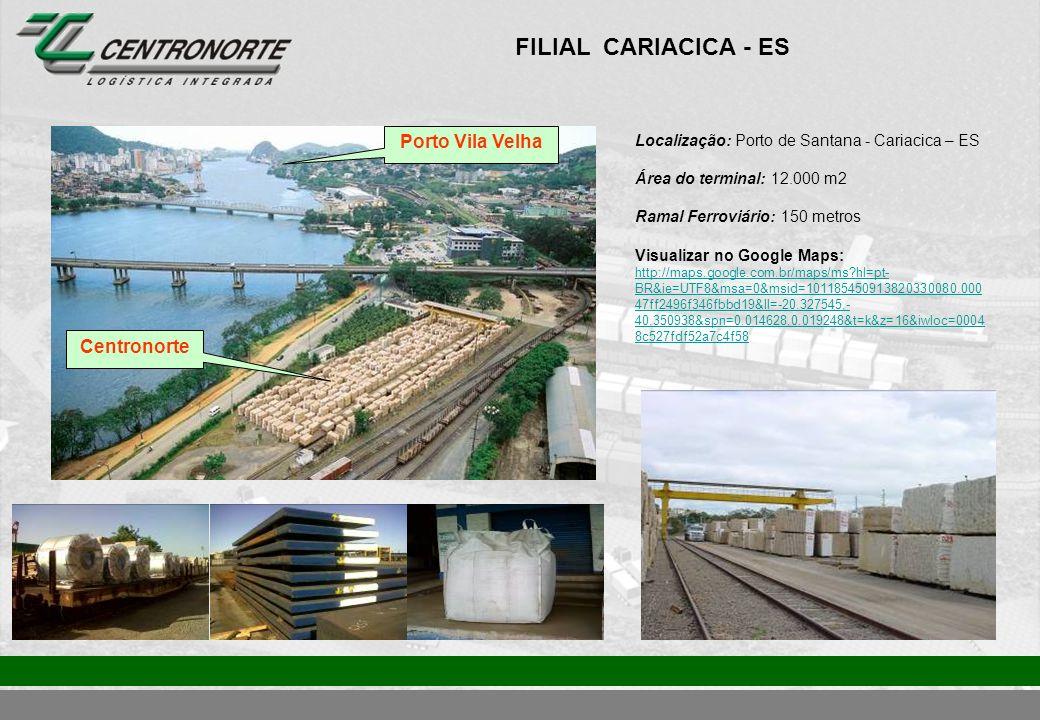 FILIAL CARIACICA - ES Porto Vila Velha Centronorte