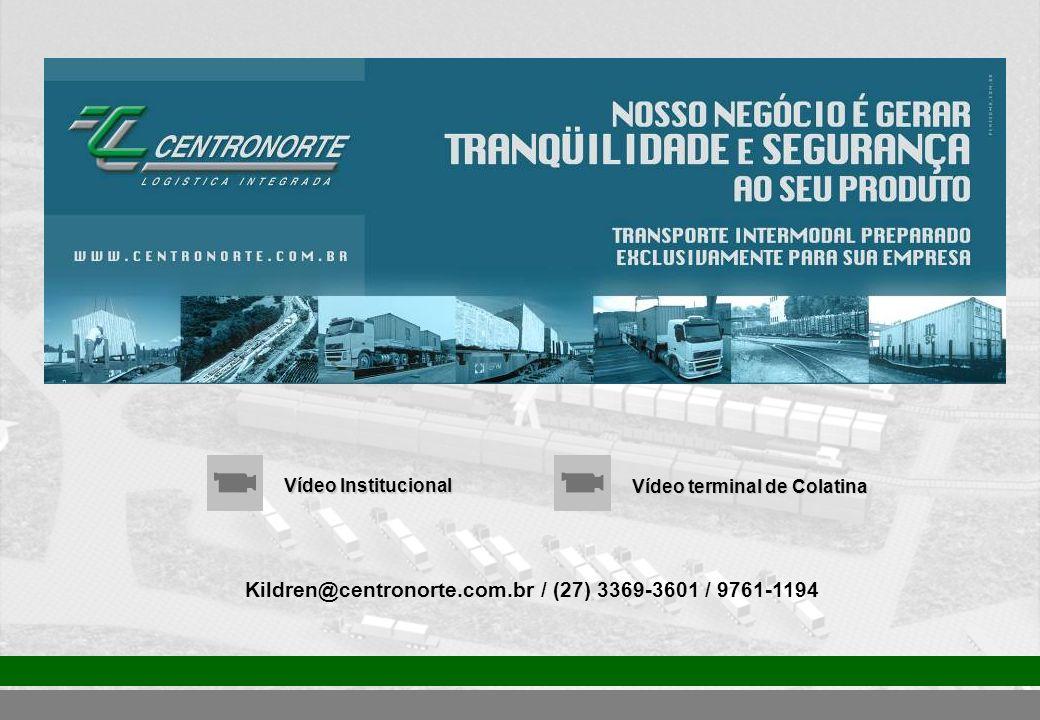 Kildren@centronorte.com.br / (27) 3369-3601 / 9761-1194