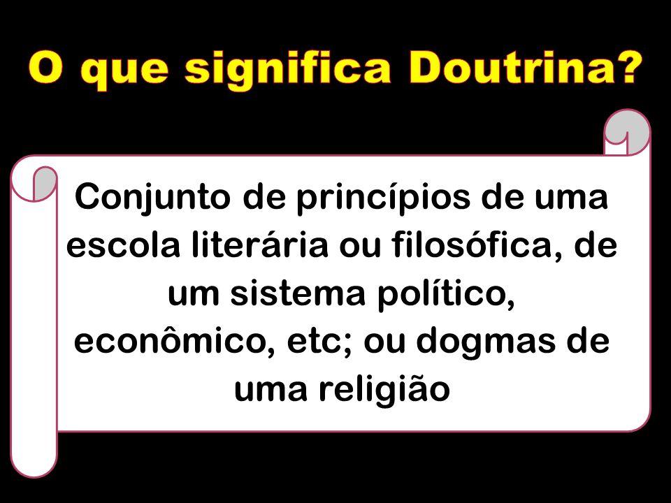 O que significa Doutrina