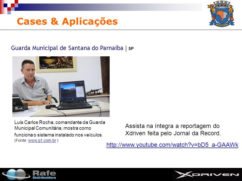 Cases & Aplicações Guarda Municipal de Santana do Parnaíba | SP