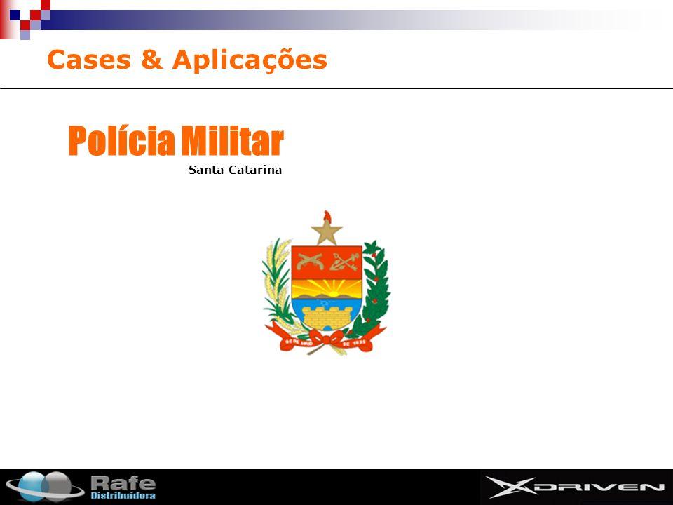 Cases & Aplicações Polícia Militar Santa Catarina SMIT