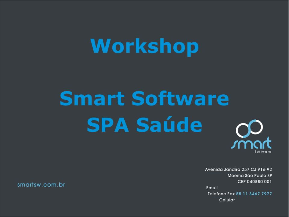 Workshop Smart Software SPA Saúde