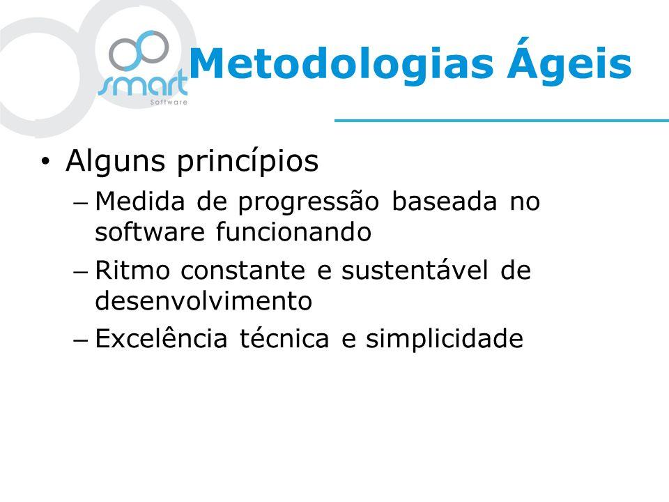 Metodologias Ágeis Alguns princípios