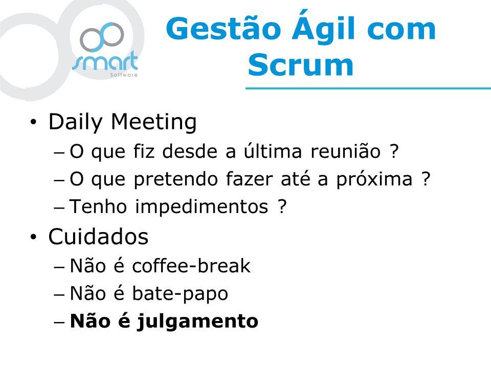 Gestão Ágil com Scrum Daily Meeting Cuidados