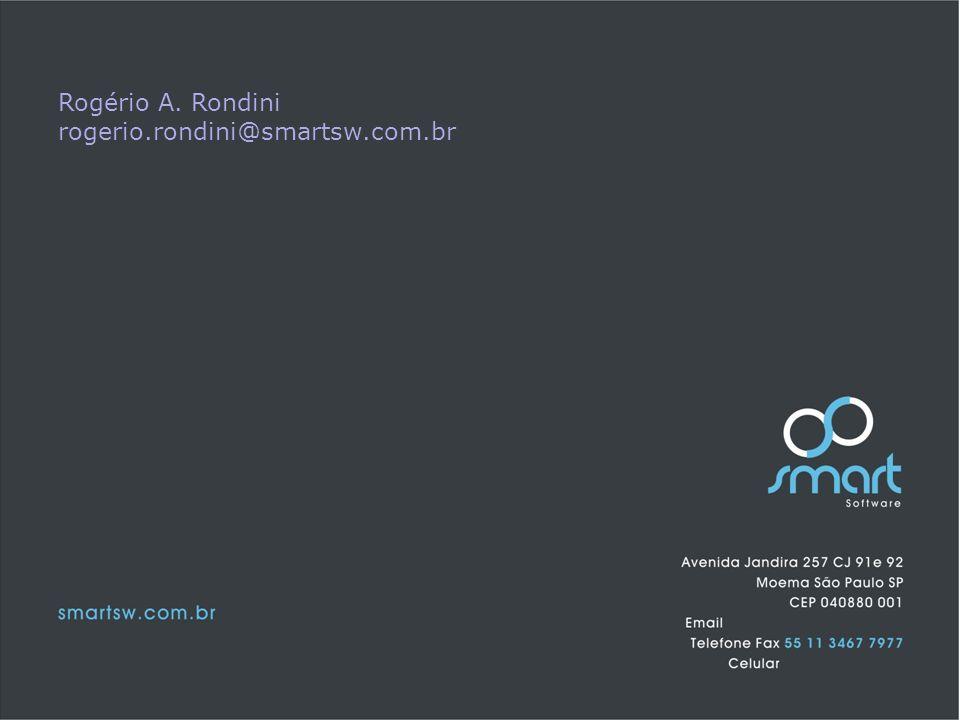 Rogério A. Rondini rogerio.rondini@smartsw.com.br