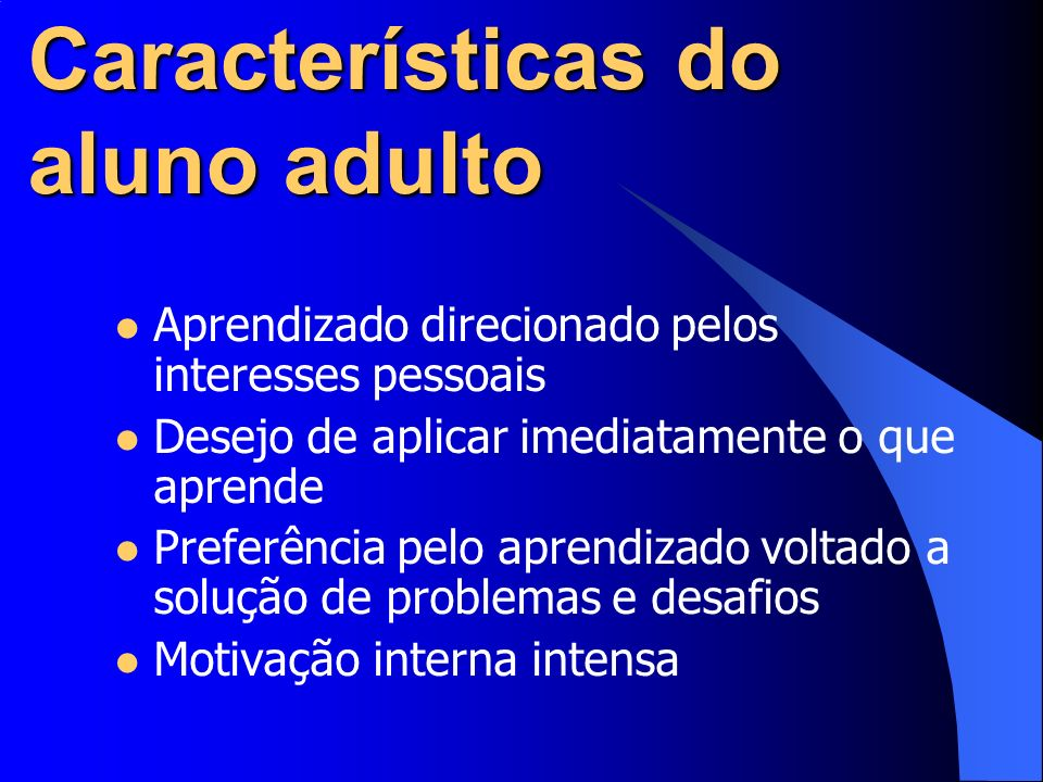 Características do aluno adulto