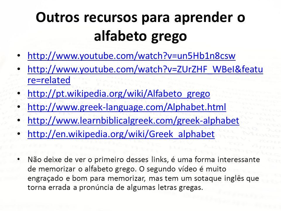 Outros recursos para aprender o alfabeto grego