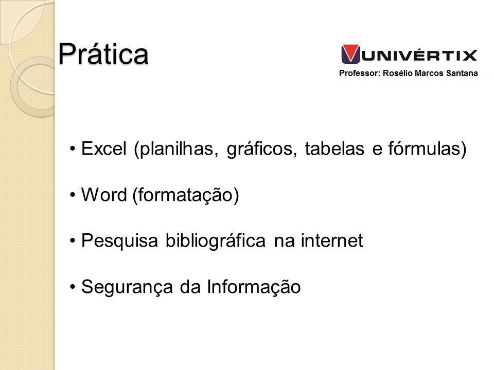 Prática Excel (planilhas, gráficos, tabelas e fórmulas)