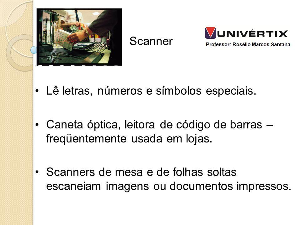 Scanner Lê letras, números e símbolos especiais. Caneta óptica, leitora de código de barras – freqüentemente usada em lojas.