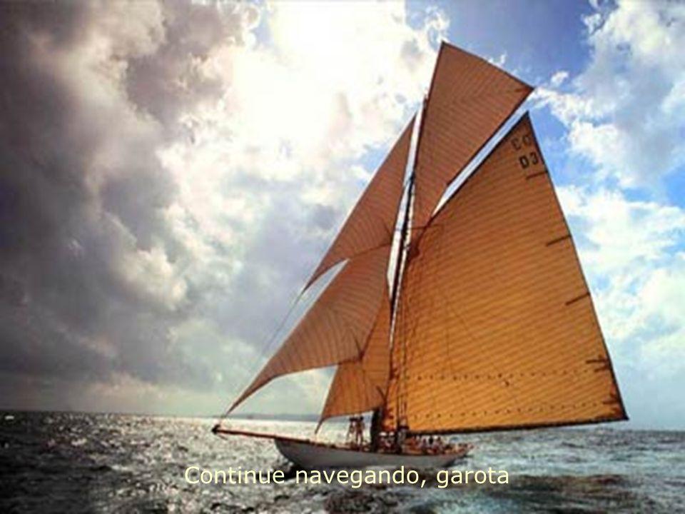 Continue navegando, garota