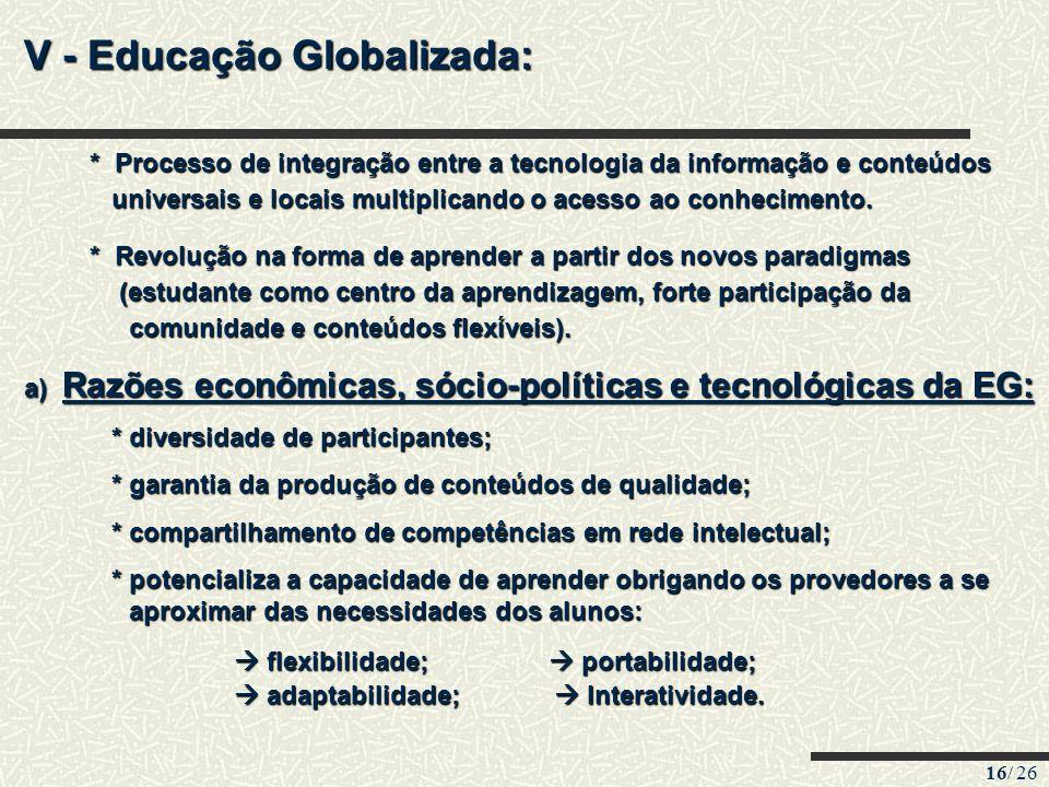 V - Educação Globalizada: