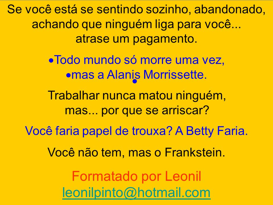 Formatado por Leonil leonilpinto@hotmail.com