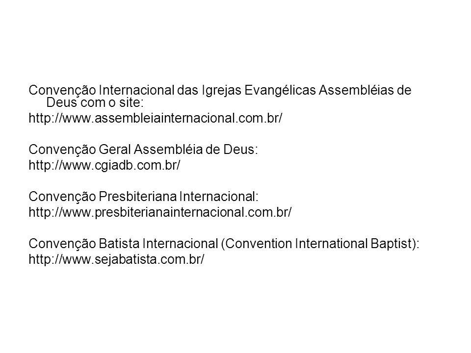 Convenção Internacional das Igrejas Evangélicas Assembléias de Deus com o site: