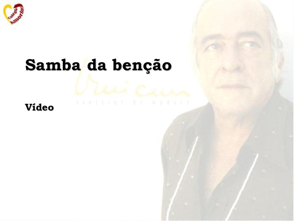 Samba da benção Vídeo