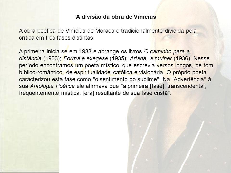 A divisão da obra de Vinicius