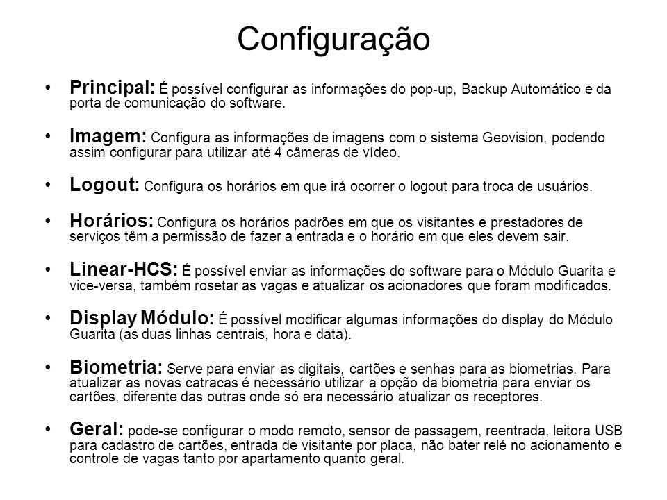 Configuração Principal: É possível configurar as informações do pop-up, Backup Automático e da porta de comunicação do software.
