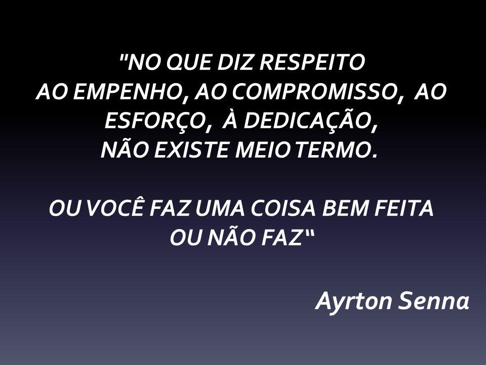 Ayrton Senna NO QUE DIZ RESPEITO