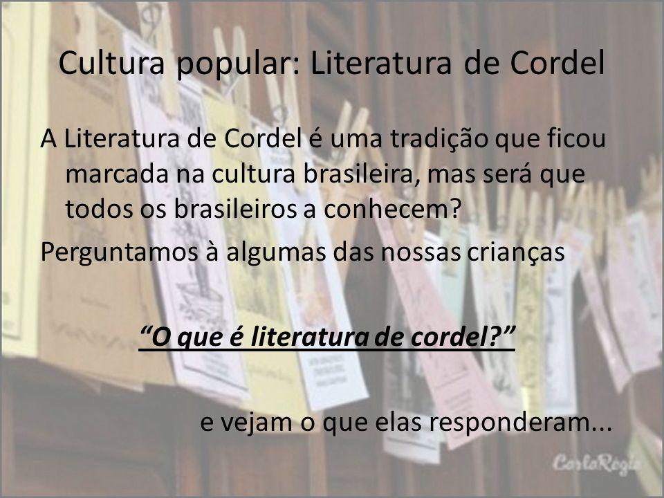 Cultura popular: Literatura de Cordel