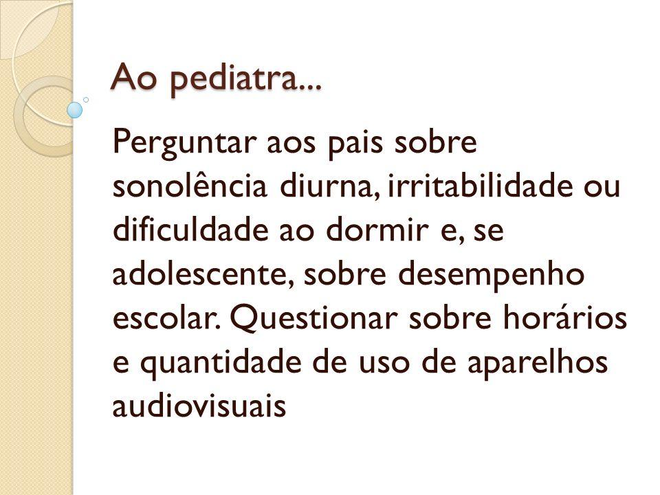 Ao pediatra...