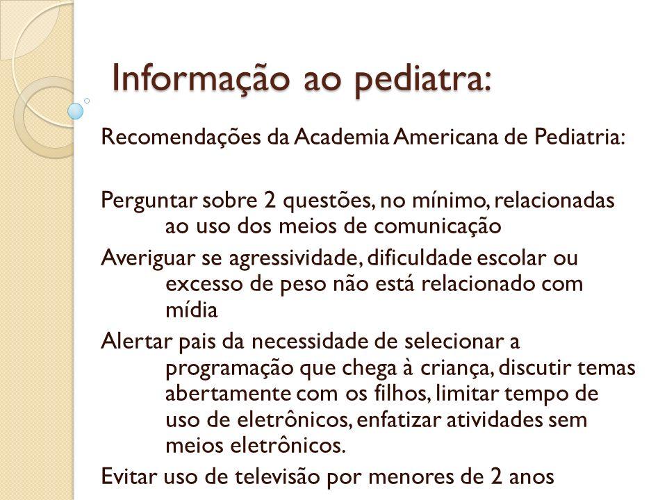 Informação ao pediatra: