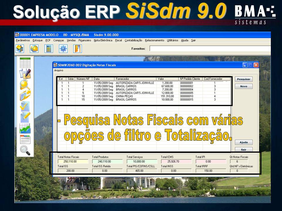 Solução ERP SiSdm 9.0 - Pesquisa Notas Fiscais com várias