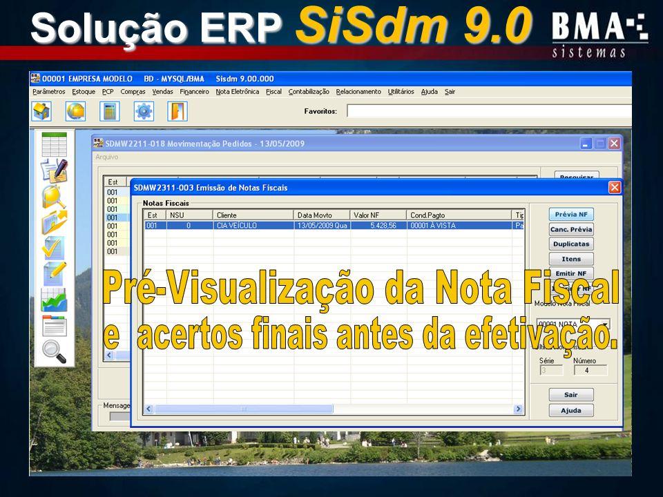 Solução ERP SiSdm 9.0 Pré-Visualização da Nota Fiscal