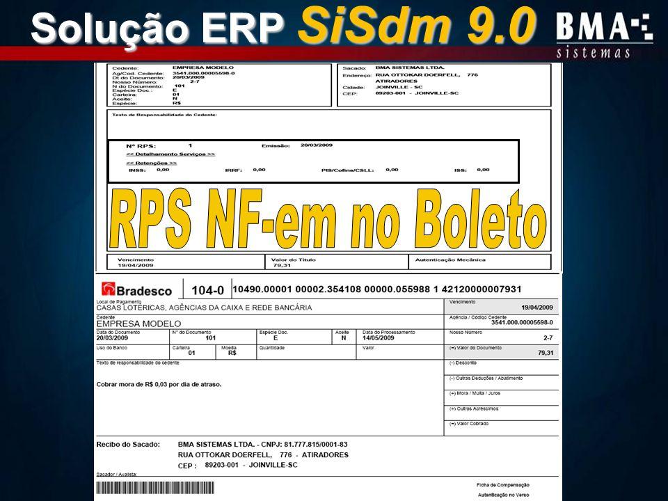 Solução ERP SiSdm 9.0 RPS NF-em no Boleto