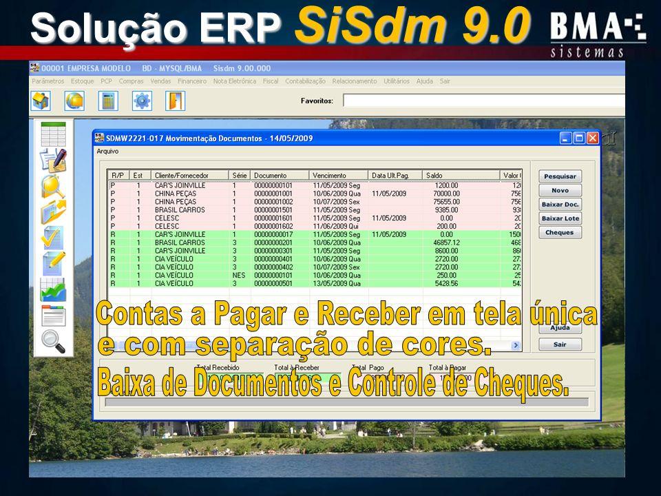 Solução ERP SiSdm 9.0 Contas a Pagar e Receber em tela única