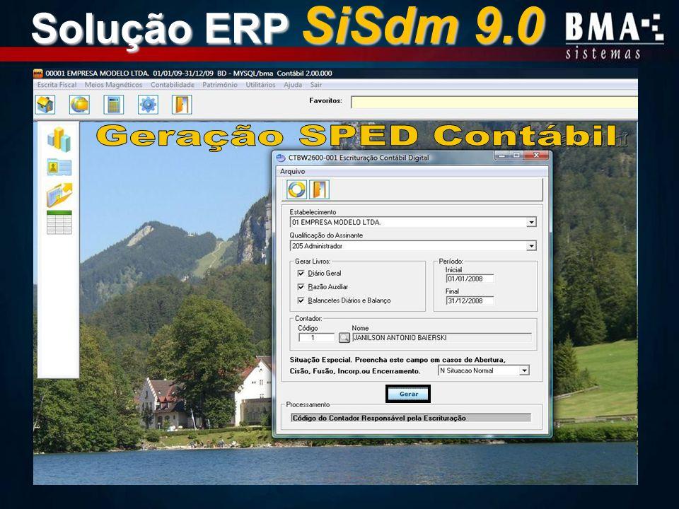 Solução ERP SiSdm 9.0 Geração SPED Contábil