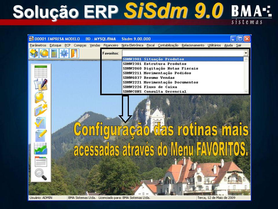 Solução ERP SiSdm 9.0 Configuração das rotinas mais