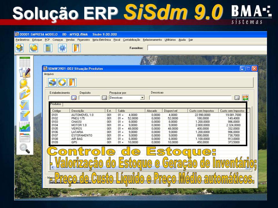 Solução ERP SiSdm 9.0 Controle de Estoque: