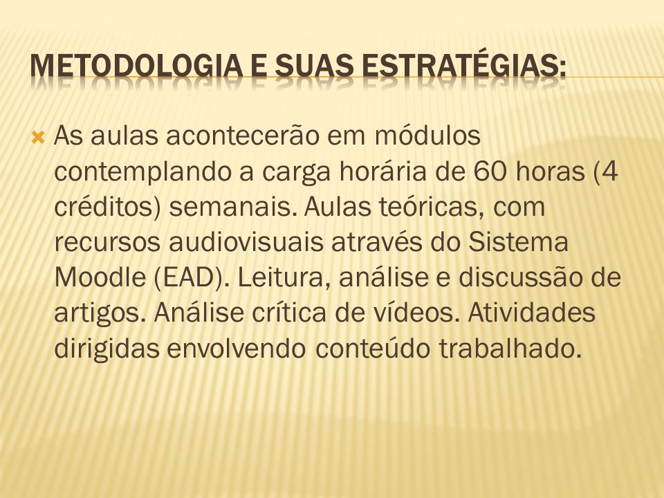 Metodologia e suas estratégias: