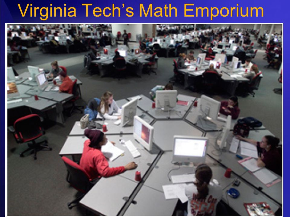 Virginia Tech's Math Emporium