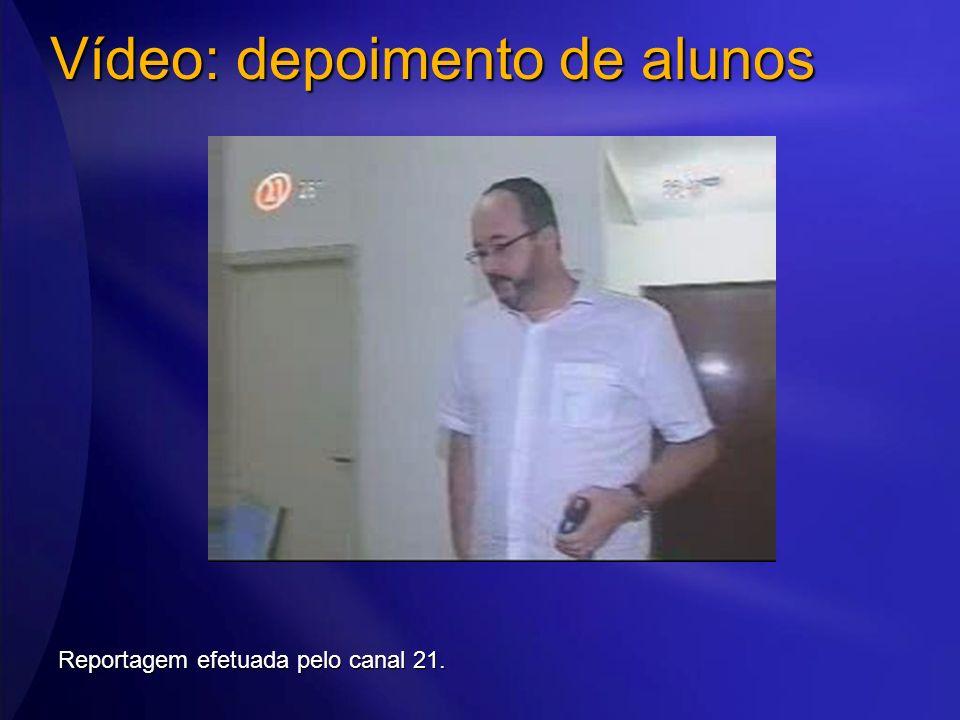 Vídeo: depoimento de alunos