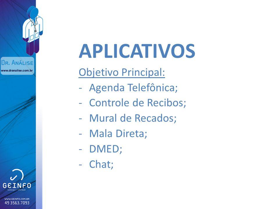APLICATIVOS Objetivo Principal: Agenda Telefônica;