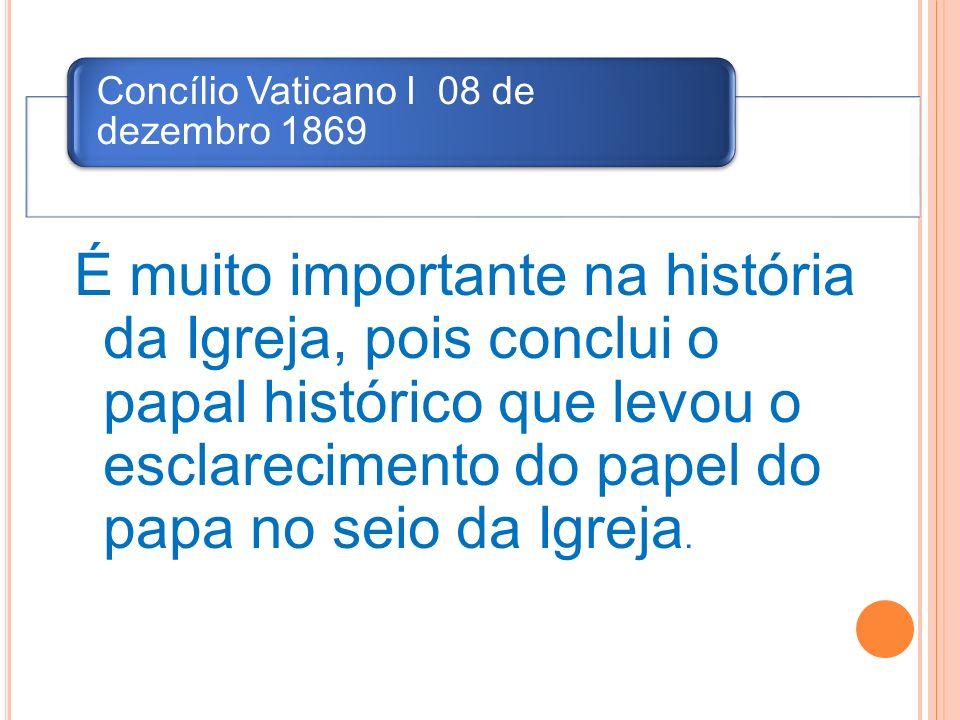 Concílio Vaticano I 08 de dezembro 1869