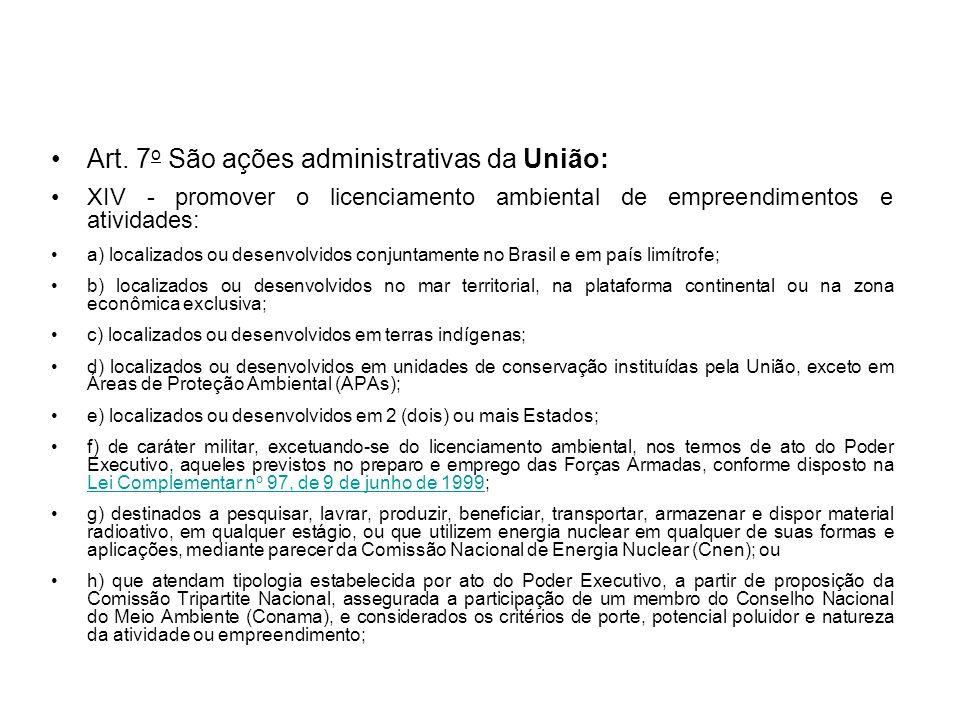 Art. 7o São ações administrativas da União: